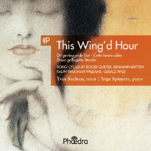 This Wing'd Hour - Quilter / Vaughan-Williams / Finzi / Britten
